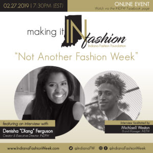 Making it IN Fashion with Dlang Ferguson